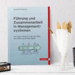 Führung und Zusammenarbeit in Managementsystemen, Hanser 2016