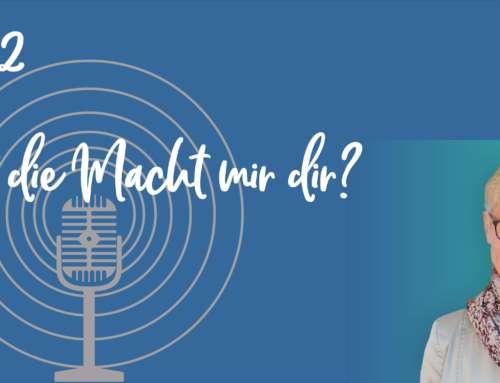 Podcast 02: Ist die Macht mir dir?