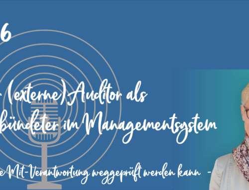 Podcast 06: Vorsicht – Falle: Der (externe) Auditor als Verbündeter im Managementsystem