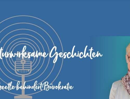 Podcast 15: Kulturwirksame Geschichten – Ein Beetle behindert Bürokratie